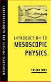 Introduction to Mesoscopic Physics 9780195101676