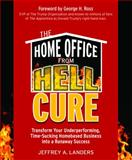 The Home Office from Hell Cure 9781599181677
