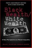 Black Wealth/White Wealth 2nd Edition