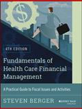 Fundamentals of Health Care Financial Management 4th Edition