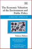 The Economic Valuation of the Environment and Public Policy 9781843761686