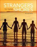Strangers to These Shores Plus NEW MySocLab with Pearson EText -- Access Card Package 11th Edition
