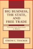 Big Business, the State, and Free Trade 9780521781688