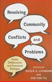 Resolving Community Conflicts and Problems 9780231151689
