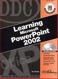 DDC Learning Microsoft PowerPoint 2002 9781585771691