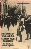 Prisoners of War and the German High Command 9781403911698