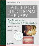 Twin Block Functional Therapy 9780723431701