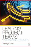 Leading Project Teams 9781412991704