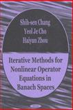 Iterative Methods for Nonlinear Operator Equations in Banach Spaces 9781590331705