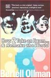 How 2 Take an Exam... And Remake the World