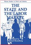 The State and the Labor Market 9780306431708