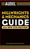 Audel Millwrights and Mechanics Guide 5th Edition
