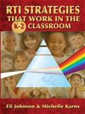 RTI Strategies That Work in the K-2 Classroom 9781596671713