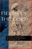 Fields of the Lord 9780824821715