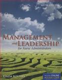 Management and Leadership for Nurse Administrators 6th Edition
