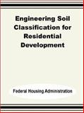 Engineering Soil Classification for Residential Development 9780894991721