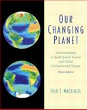 Our Changing Planet 9780130651723