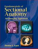Fundamentals of Sectional Anatomy 9780766861725