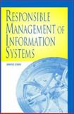 Responsible Management of Information Systems 9781591401728