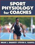 Sport Physiology for Coaches 9780736051729