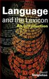 Language and the Lexicon 9780340731734