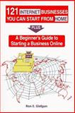 121 Internet Businesses You Can Start from Home 9780965761734