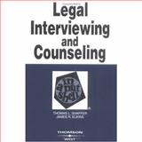 Legal Interviewing and Counseling in a Nutshell 4th Edition