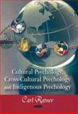 Cultural Psychology, Cross-Cultural Psychology, and Indigenous Psychology 9781604561739