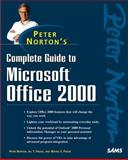 Peter Norton's Complete Guide To Microsoft Office 2000 9780672311741