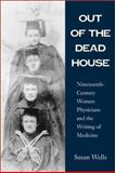 Out of the Dead House 9780299171742