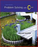 Problem Solving with C++ 9th Edition