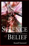 Science and the Renewal of Belief 9781932031744