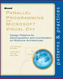 Parallel Programming with Microsoft® Visual C++® 9780735651753