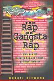 The Rap on Gangsta Rap 9780883781753