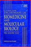 Concise Dictionary of Biomedicine and Molecular Biology 9780849321757