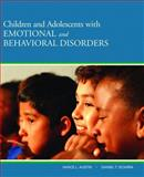 Children and Adolescents with Emotional and Behavioral Disorders 1st Edition