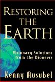 Restoring the Earth 9780915811762