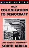 From Colonization to Democracy 9781860641763