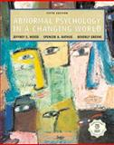 Abnormal Psychology in a Changing World 9780130481764