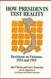 How Presidents Test Reality 9780871541765