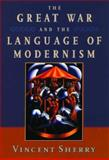 The Great War and the Language of Modernism 9780195101768