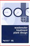 Wastewater Treatment Plant Design/By Water Environment Federation 9781572781771