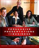 Persuasive Presentations for Business 9781599181776