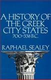 A History of the Greek City States, 700-338 BC