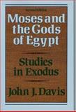 Moses and the Gods of Egypt 2nd Edition