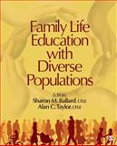 Family Life Education with Diverse Populations 1st Edition