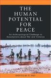 The Human Potential for Peace 9780195181784