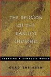 The Religion of the Earliest Churches 9780800631796