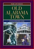 Old Alabama Town 9780817311797