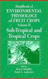 Handbook of Environmental Physiology of Fruit Crops 9780849301797